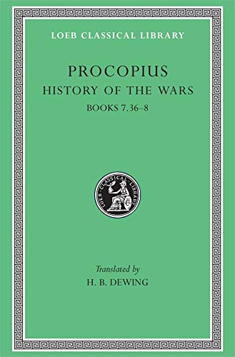 History of the Wars (Loeb Classical Library) von Harvard University Press