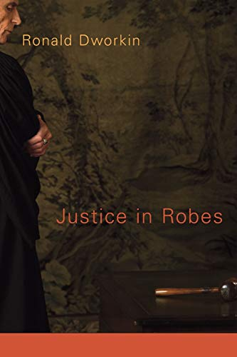 Justice in Robes von Harvard University Press