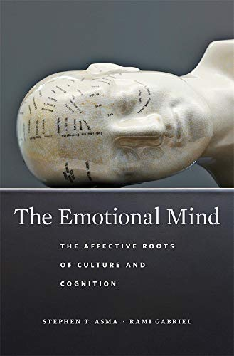 The Emotional Mind: The Affective Roots of Culture and Cognition von Harvard University Press