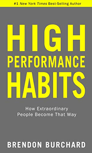High Performance Habits: How Extraordinary People Become That Way von Hay House Inc.