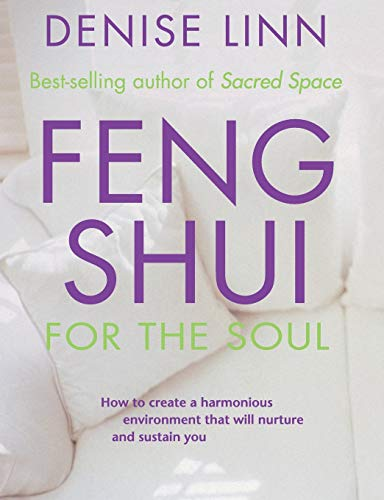Feng Shui for the Soul von Hay House