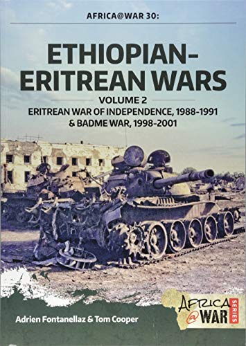 Ethiopian-Eritrean Wars, Volume 2 (Africa@war, Band 30) von Helion & Company Limited