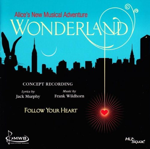 Wonderland - Das Musical - Alice's New Musical Adventure von Hitsquad (Alive)