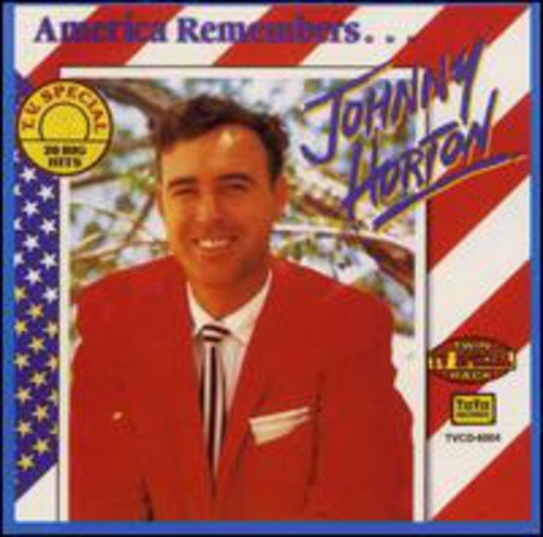 America remembers 20 Greatest hits [US-Import] von Horton, Johnny