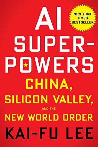 AI Superpowers: China, Silicon Valley, and the New World Order von Houghton Mifflin Harcourt