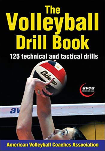 The Volleyball Drill Book: 125 technical and tactical drills von Human Kinetics Publishers