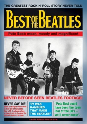 Best of The Beatles - Pete Best: Mean, Moody and Magnificent [2005] (REGION 1) (NTSC) [DVD] [UK Import] von Import
