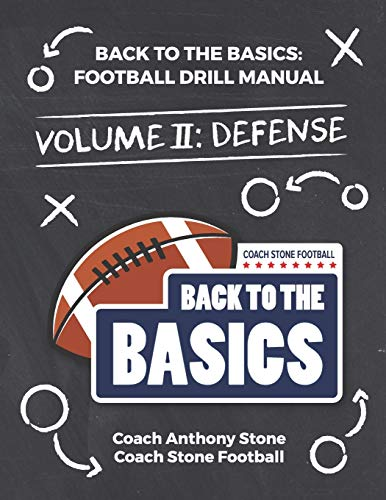 Back to the Basics: Football Drill Manual Volume 2: Defense von Independently published