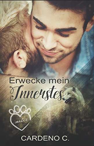 Erwecke mein Innerstes (Mates Collection, Band 1) von Independently published