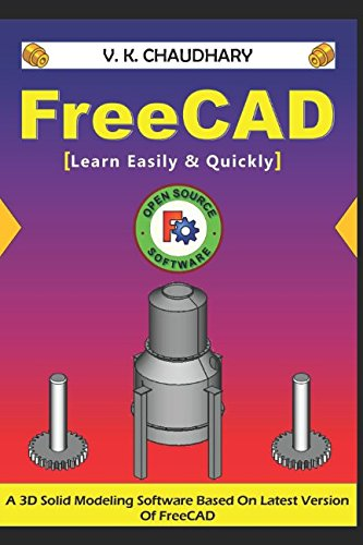 FreeCAD: Learn Easily & Quickly von Independently published