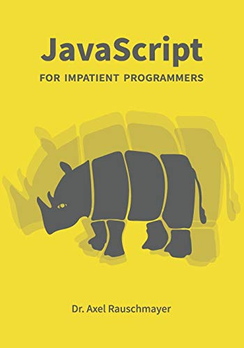 JavaScript for impatient programmers von Independently published
