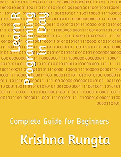 Learn R Programming in 1 Day: Complete Guide for Beginners von Independently published