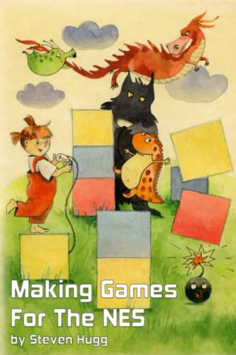 Making Games for the NES von Independently published