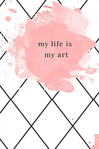My life is my art von Independently published
