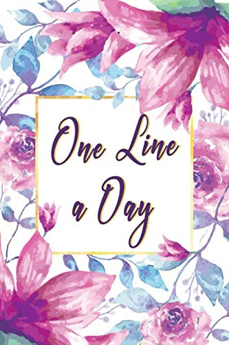 One Line A Day Journal: Five Years of Memories, Diary, Journals. Dated 365 Days and Lined Book (five year journal, Band 4) von Independently published