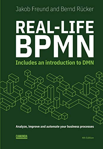 Real-Life BPMN (4th edition): Includes an introduction to DMN von Independently published