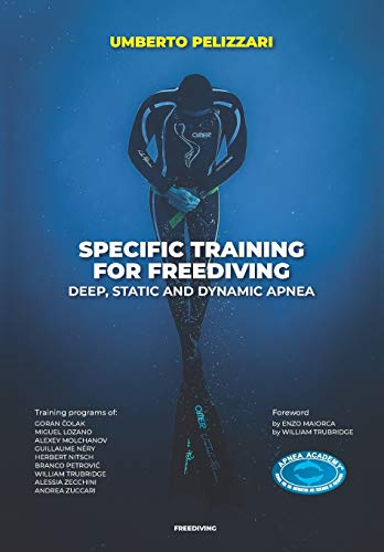 SPECIFIC TRAINING FOR FREEDIVING  DEEP, STATIC AND DYNAMIC APNEA von Independently published