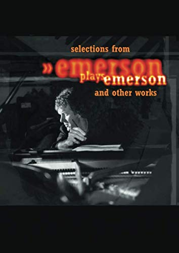 Selections from Emerson Plays Emerson and Other Works von Independently published