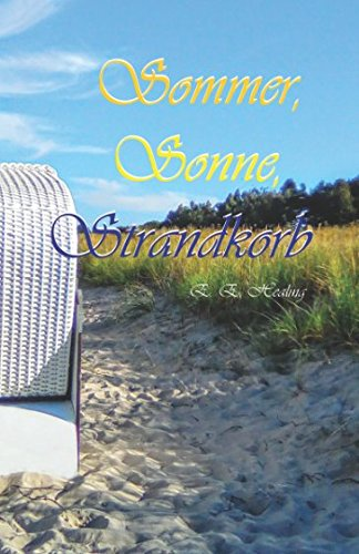 Sommer, Sonne, Strandkorb von Independently published