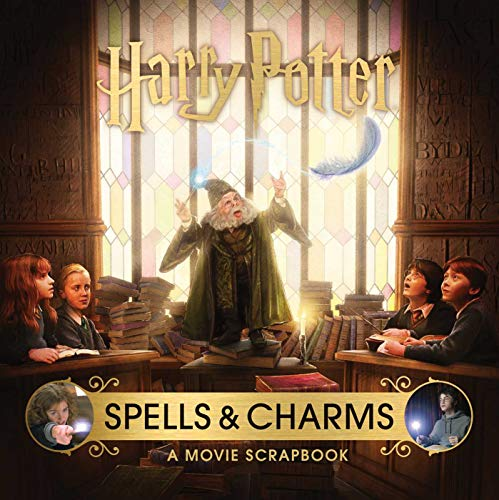 Harry Potter: Spells and Charms: A Movie Scrapbook von Insight Kids