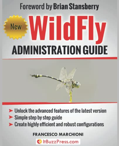 WildFly Administration Guide von ItBuzzPress