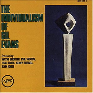 The Individualism of Gil Evans von JAZZ