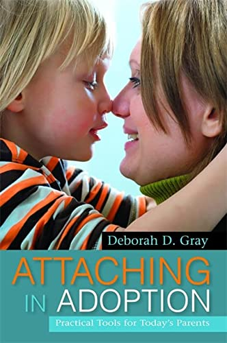 Attaching in Adoption: Practical Tools for Today's Parents von Jessica Kingsley Pub
