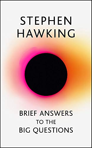 Brief Answers to the Big Questions: the final book from Stephen Hawking von Hodder & Stoughton / John Murray