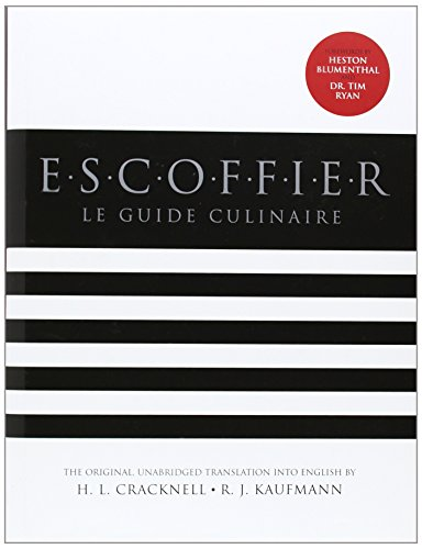 Escoffier: The Complete Guide to the Art of Modern Cookery, Revised von JOHN WILEY & SONS INC