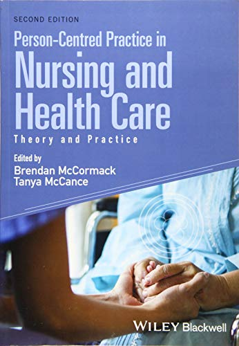 Person-Centred Practice in Nursing and Health Care: Theory and Practice von Wiley-Blackwell