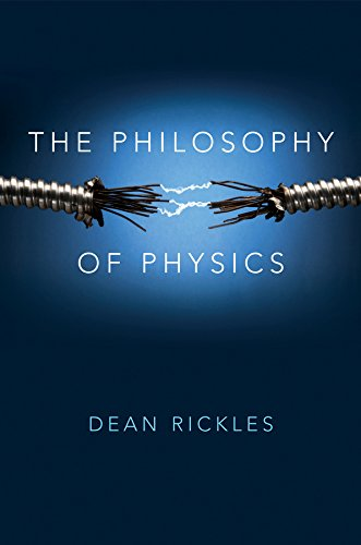 The Philosophy of Physics von Wiley John + Sons