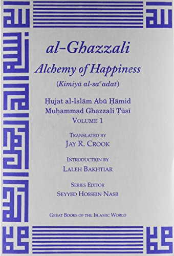 The Alchemy of Happiness (Great Books of the Islamic World) von KAZI PUBN INC