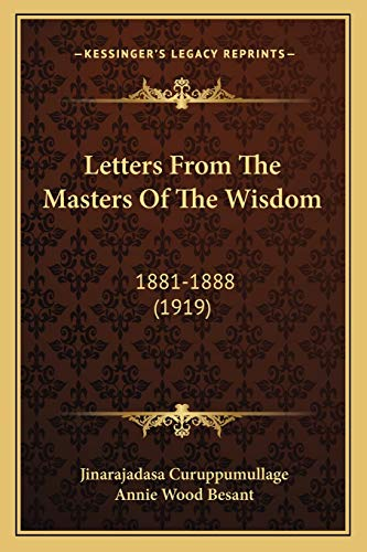 Letters from the Masters of the Wisdom: 1881-1888 (1919) von Kessinger Publishing