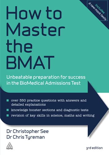 How to Master the BMAT: Unbeatable Preparation for Success in the BioMedical Admissions Test von Kogan Page Ltd