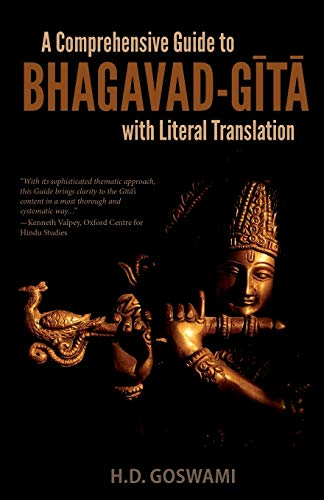 A Comprehensive Guide to Bhagavad-Gita with Literal Translation von Krishna West, Inc.