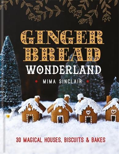 Gingerbread Wonderland von Octopus Publishing Group
