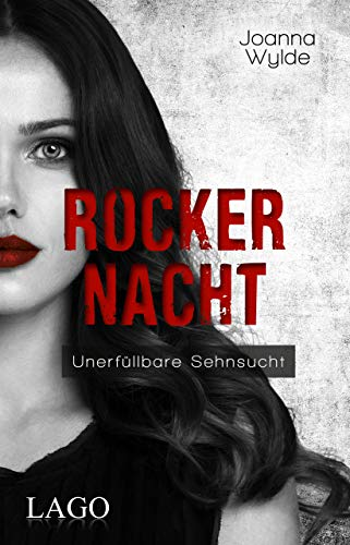 Rockernacht (Reapers Motorcycle Club, Band 6) von LAGO