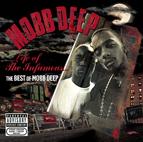 Life of the Infamous: the Best of Mobb Deep von LOUD/LEGACY