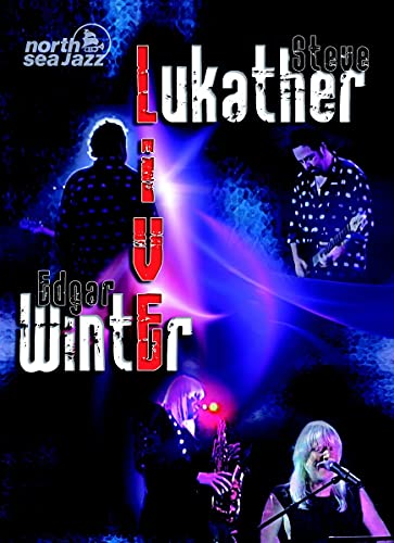 Steve Lukather & Edgar Winter - Live At North Sea Festival von LUKATHER,STEVE & WINTER,EDGAR