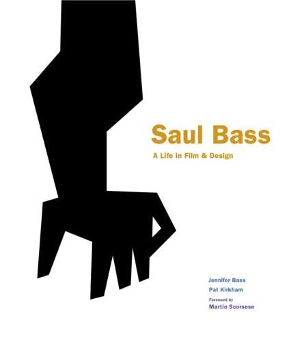 Saul Bass: A Life in Film & Design von Laurence King Publishing