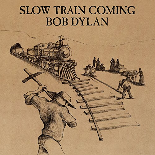 Slow Train Coming [Remastered] von Legacy