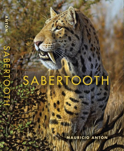 Sabertooth (Life of the Past) von Indiana University Press