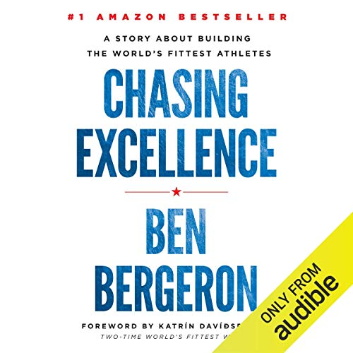 Chasing Excellence: A Story About Building the World's Fittest Athletes von Lioncrest Publishing