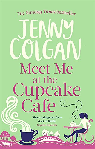 Meet Me At The Cupcake Café von Little, Brown Book Group; Sphere