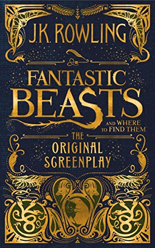 Fantastic Beasts and Where to Find Them: The Original Screenplay von Little, Brown