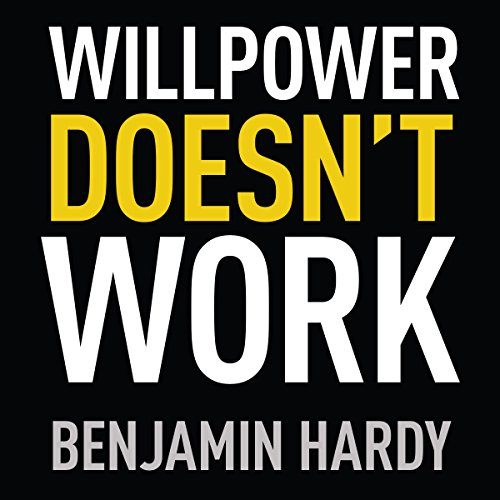 Willpower Doesn't Work: Discover the Hidden Keys to Success von Little, Brown Book Group