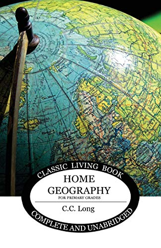Home Geography for Primary Grades (Living Book Press) von Living Book Press