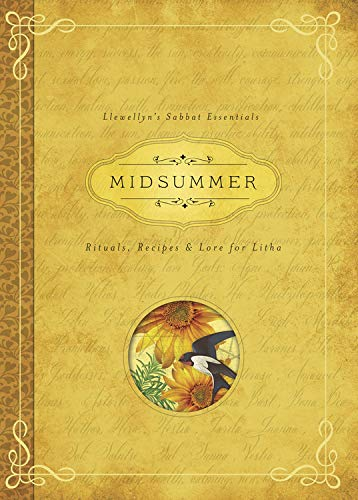Midsummer: Rituals, Recipes and Lore for Litha (Llewellyn's Sabbat Essentials, Band 3) von imusti
