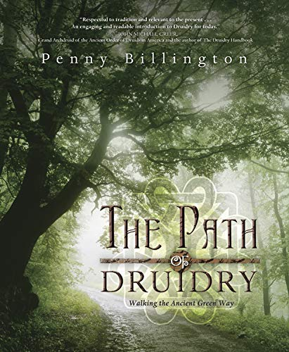 The Path of Druidry: Walking the Ancient Green Way von Llewellyn Publications,U.S.