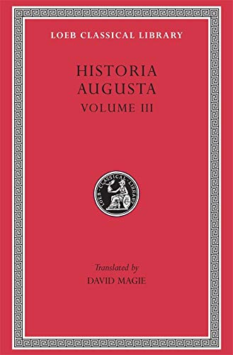 The Scriptores Historiae Augustae (Loeb Classical Library) von Harvard University Press